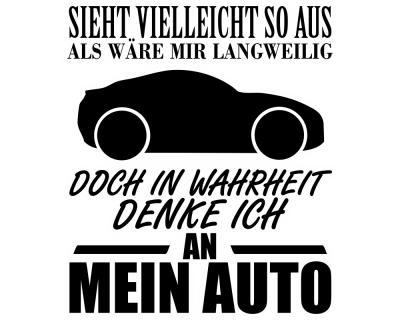 Ich Denke An Mein Auto Schriftzug Aufkleber Sticker