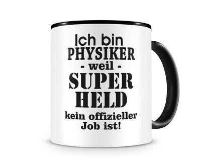 Ich Bin Physiker Tasse Beruf Geschenk Kaffeetasse Teetasse