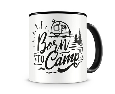 Tasse mit dem Motiv Born to Camp