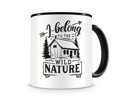 Tasse mit dem Motiv I Belong To Nature