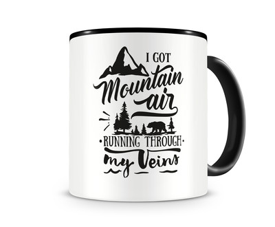 Tasse mit dem Motiv Mountain Air In My Veins