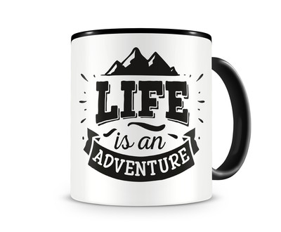 Tasse mit dem Motiv Life Is An Adventure