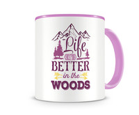 Tasse mit dem Motiv Life Is Better In The Woods Tasse Modellnummer 003963-972-972  rosa/rosa