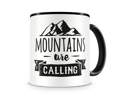 Tasse mit dem Motiv Mountains Are Calling