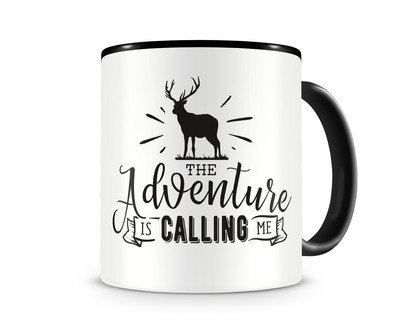 Tasse mit dem Motiv The Adventure Is Calling Me