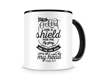 Tasse mit dem Motiv But You O Lord Are A Shield For Me