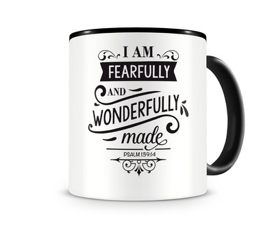 Tasse mit dem Motiv I Am Fearfully And Wonderfully Made
