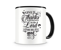 Tasse mit dem Motiv Give Thanks To The Lord Psalm 107:1 Tasse Modellnummer 003990-070-070  schwarz/schwarz