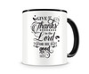 Tasse mit dem Motiv Give Thanks To The Lord Psalm 107:1 Tasse
