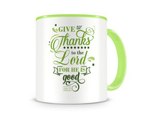 Tasse mit dem Motiv Give Thanks To The Lord Psalm 107:1 Tasse Modellnummer 003990-902-902  grün/grün