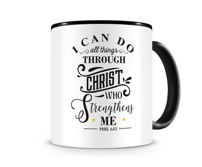 Tasse mit dem Motiv Christ Who Strengthens Me