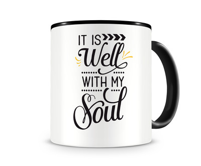 Tasse mit dem Motiv Well With My Soul