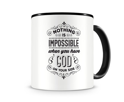 Tasse mit dem Motiv Have God On Your Side