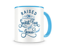 Tasse mit dem Motiv Raised On Sweet Tea And Jesus Tasse Modellnummer 004008-056-056  hellblau/hellblau