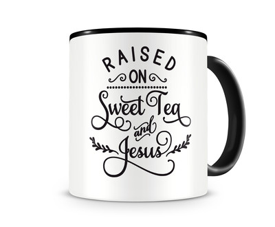 Tasse mit dem Motiv Raised On Sweet Tea And Jesus Tasse
