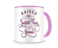 Tasse mit dem Motiv Raised On Sweet Tea And Jesus Tasse Modellnummer 004008-972-972  rosa/rosa