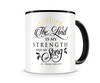 Tasse mit dem Motiv The Lord Is My Strength Tasse